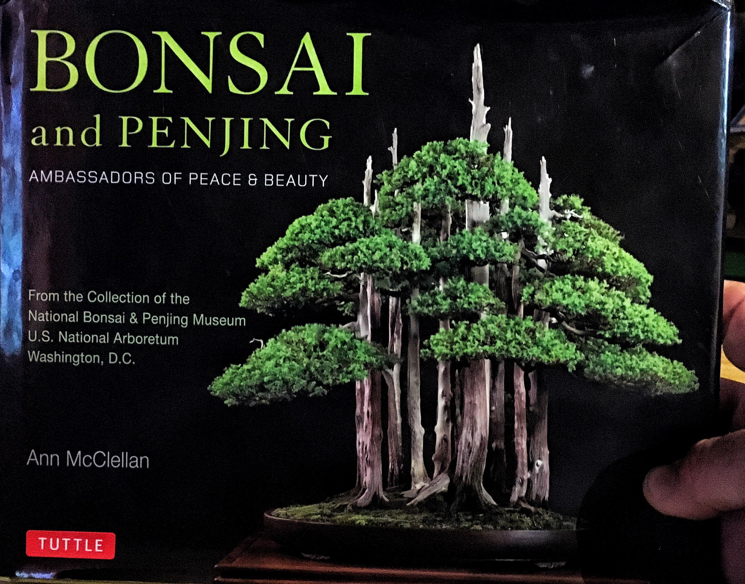 Bonsai and Penjing Ambassadors of Peace & Beauty Book review